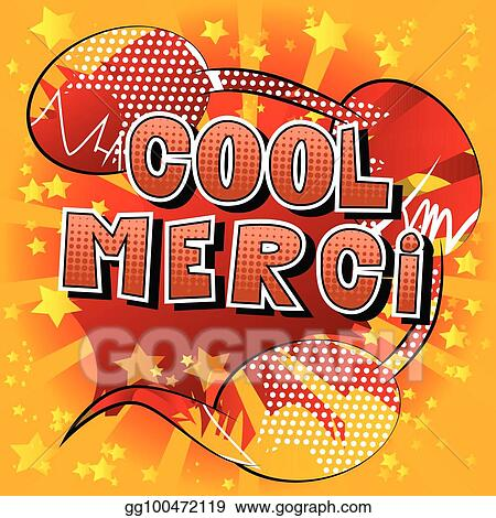 EPS Vector - Cool merci - thank you in french - comic book