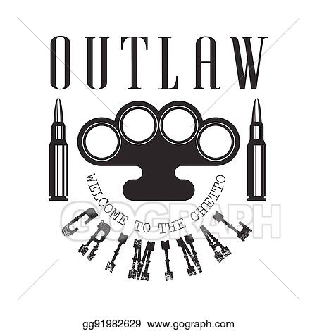 Vector Art Criminal Outlaw Street Club Black And White Sign Design