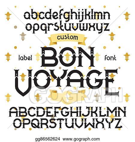 Clip Art Vector Custom Retro Typeface Bon Voyage Stock Eps Gg86562624 Gograph