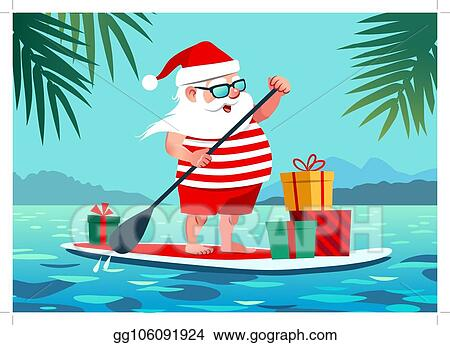 Christmas In July Background Images.Clip Art Vector Cute Santa Claus On Paddle Board With