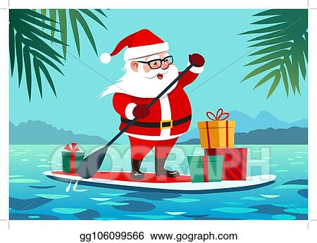 Christmas In July Santa Clipart.Clip Art Vector Cute Santa Claus On Paddle Board With