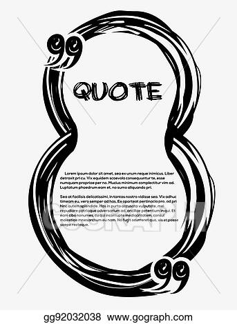 EPS Illustration - Drawn quotes and a frame. frame in the shape of a ...