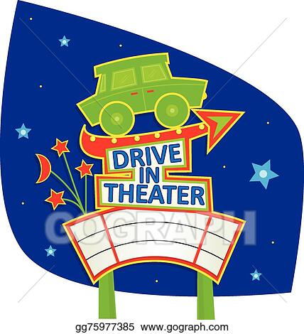Vector Art Drive In Theater Sign Clipart Drawing Gg75977385 Gograph