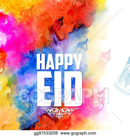 Vector art eid mubarak happy eid greetings background for islam eid mubarak happy eid greetings background for islam religious festival on holy month of ramazan m4hsunfo