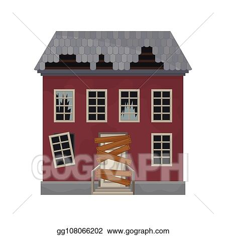 Vector Clipart Facade Of Abandoned House With Broken Windows And Roof Door Boarded Up Old Building Private Home Flat Vector Design Vector Illustration Gg108066202 Gograph
