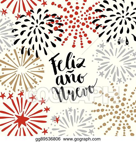 Eps illustration feliz ano nuevo spanish happy new year greeting feliz ano nuevo spanish happy new year greeting card with handwritten text and hand drawn fireworks stars vector illustration m4hsunfo