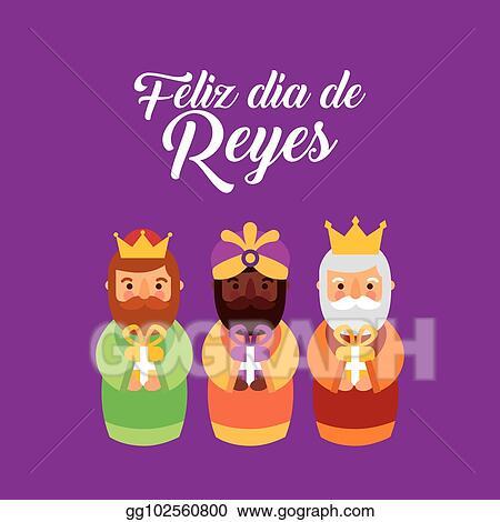 Feliz Dia De Reyes Fotos.Vector Art Feliz Dia De Los Reyes Three Magic Kings Bring