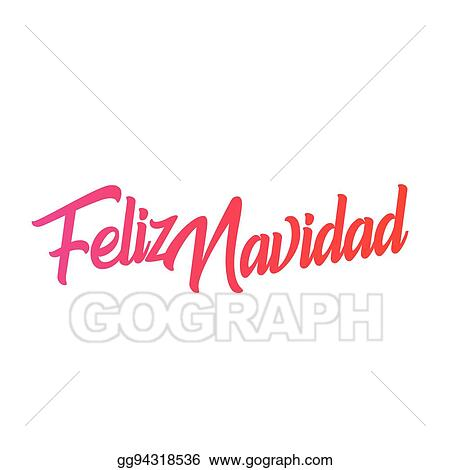 Vector Stock - Feliz navidad words vector illustration. lettering ...
