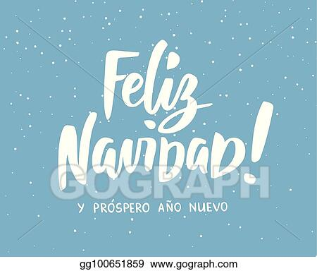 feliz navidad y prospero ano nuevo spanish merry christmas and happy new year text holiday greetings quote winter background with falling snow effect