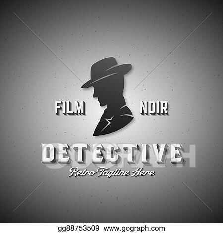 3500170b3b0 EPS Illustration - Film noir detective abstract vector emblem