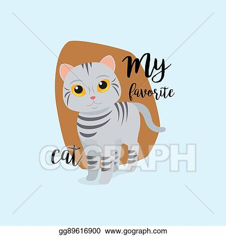 Clip Art Vector Funny Cat With Quote Stock EPS Gg60 GoGraph Impressive Cat Stock Quote
