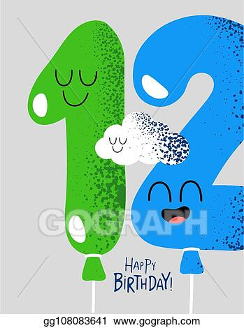 Vector Stock Funny Happy Birthday Gift Card Number 12 Balloons Clipart Illustration Gg108083641 Gograph