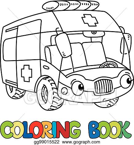 Vector Illustration Funny Small Ambulance Car With Eyes Coloring