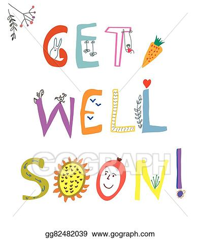 Vector Illustration Get Well Soon Card With Funny Lettering And