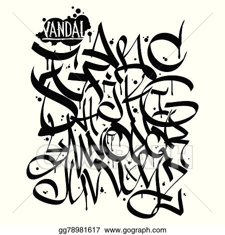 Eps Vector Graffiti Font Alphabet Letters Hip Hop Grafitti Design