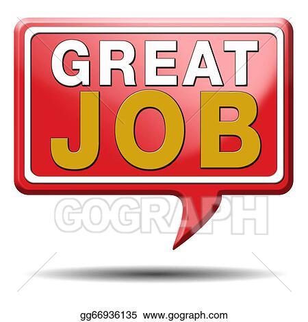 stock illustrations great job stock clipart gg66936135 gograph rh gograph com great job clipart gif great job everyone clipart