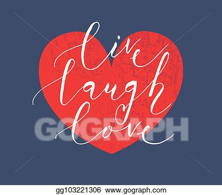 vector art hand sketched live laugh love text as valentine s day