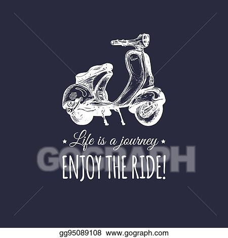 EPS Illustration - Hand sketched scooter banner with quote ...