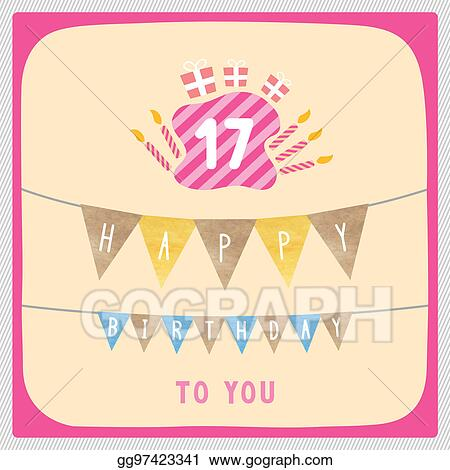 Stock Illustrations Happy 17th Birthday Card Stock Clipart