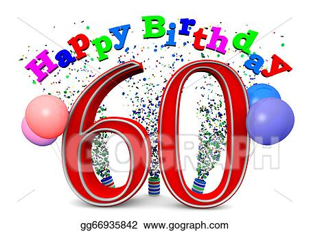 drawing happy 60th birthday clipart drawing gg66935842 gograph rh gograph com 60th birthday clip art women 60th birthday clipart images