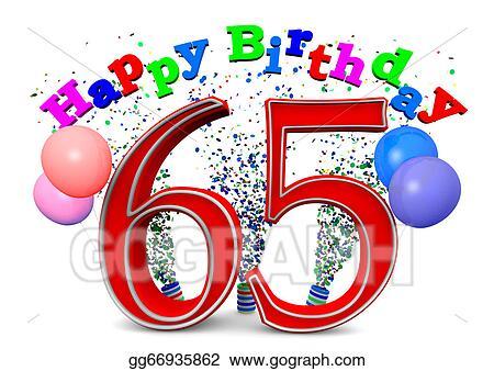 Stock Illustration - Happy 65th birthday. Clipart Drawing ...