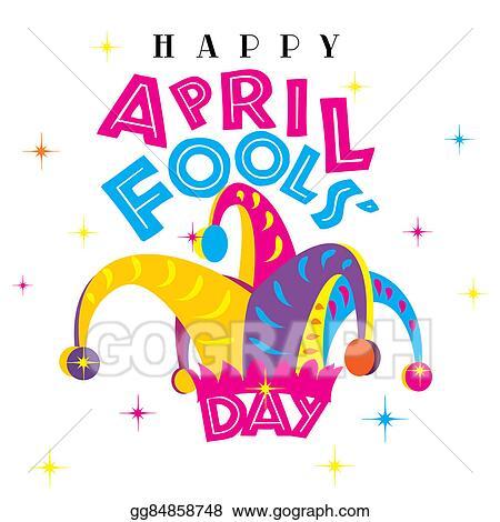 clipart happy april fools day stock illustration gg84858748 gograph rh gograph com april fools day animated clip art april fools day clip art photos
