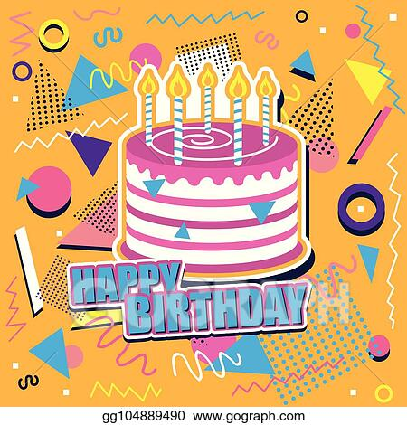 Miraculous Vector Art Happy Birthday Background With Cake And Abstract Funny Birthday Cards Online Hendilapandamsfinfo