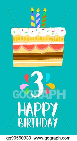 Vector Clipart Happy Birthday Cake Card For 3 Three Year Party