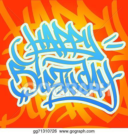 Vector Stock Happy Birthday Graffiti Clipart Illustration