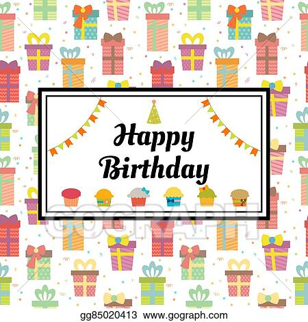 Happy Birthday Greeting Card With Gift Boxes And Cupcakes Cute Background