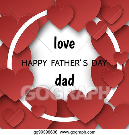 Eps vector happy fathers day greeting card with hearts and round happy fathers day greeting card with hearts and round frame m4hsunfo