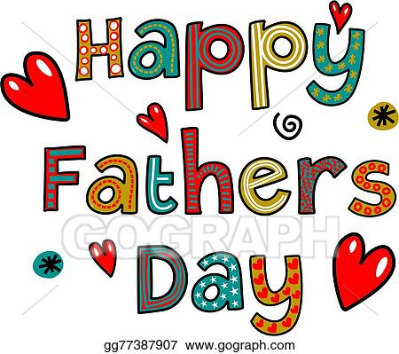stock illustration happy fathers day text clipart drawing rh gograph com happy fathers day clipart zoo happy fathers day animated clipart