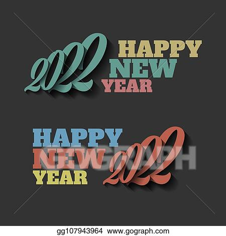 vector illustration happy new year 2022 sign on the black eps clipart gg107943964 gograph gograph