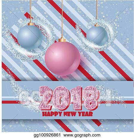 happy new year banner with clossy balls and sparkle stardust magic decor for your selebration text 2018