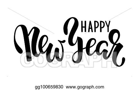 happy new year hand drawn creative calligraphy brush pen lettering design holiday greeting cards and invitations of merry christmas and happy new year