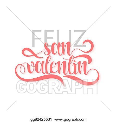 Vector Art Happy Valentines Day Phrase Spanish Handmade Feliz