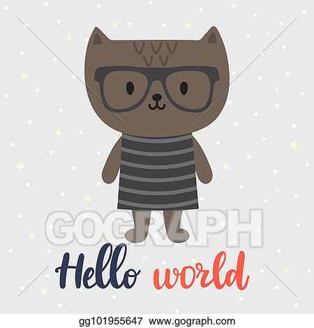 Vector Art Hello World Cute Little Cat Greeting Card Or Postcard