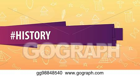 Eps Illustration History Subject Back To School Background Education Banner Vector Clipart Gg98848540 Gograph