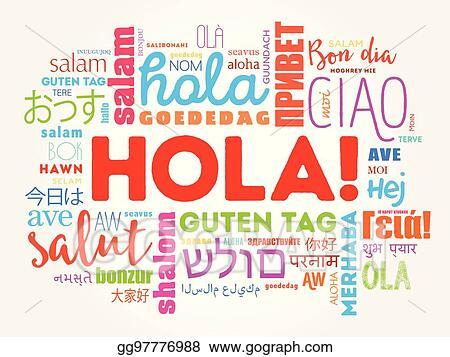 eps illustration hola hello greeting in spanish word cloud rh gograph com Spanish Clip Art Spanish Clip Art