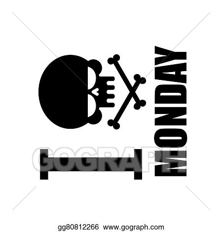 Vector Art I Hate Monday A Symbol Of Hatred Emblem With A Skull