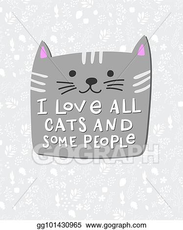 Cat Stock Quote Unique Clip Art Vector I Love Cats People Shirt Quote Lettering Stock