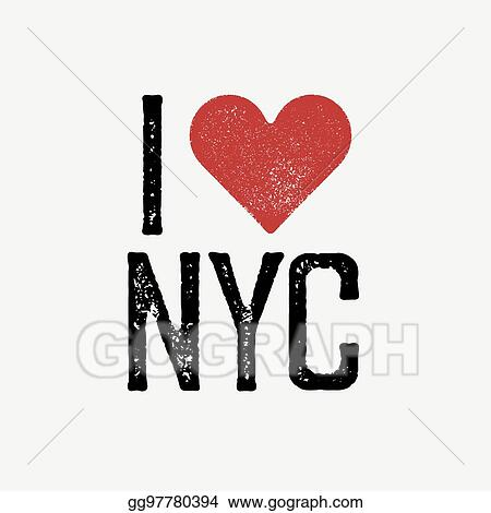 EPS Illustration I Love Nyc Vintage Lettering Retro Poster T - T shirt graphic design template