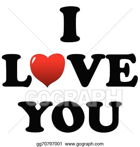 Vector Art I Love You Symbol Eps Clipart Gg70797001 Gograph
