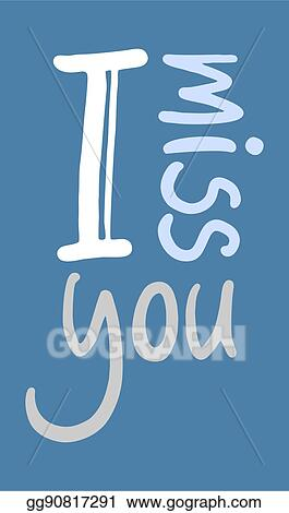 Vector Illustration I Miss You Icon Stock Clip Art Gg90817291