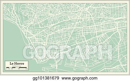 Vector Clipart - Le havre france city map in retro style ...