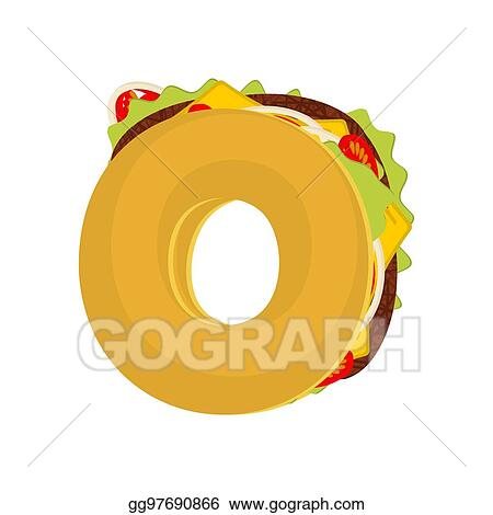 Letter O Tacos Mexican Fast Food Font Taco Alphabet Symbol Mexico Meal Abc