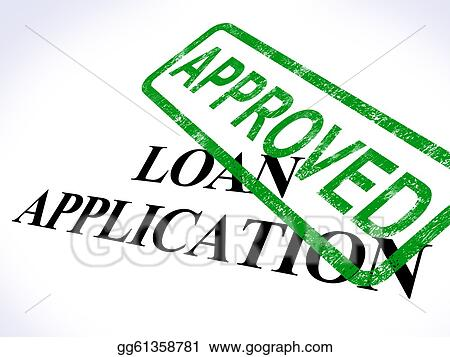 Stock Illustration Loan Application Approved Shows Credit