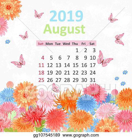 Vector Illustration Lovely Flowers Calendar For 2019 August Eps