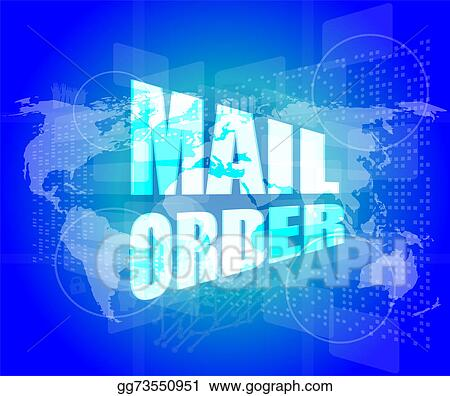 Stock illustration mail order words on digital screen background mail order words on digital screen background with world map gumiabroncs Choice Image