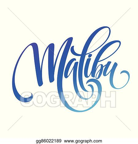 California malibu. Vector art handwriting lettering